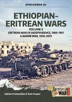 Download Ebook Ethiopian-Eritrean Wars. Volume 2 : Eritrean War of Independence 1988-1991 & Badme War 1998-2001 EPUB PDF PRC