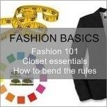Learn more about the fashion basics on how to look your best and dress stylish