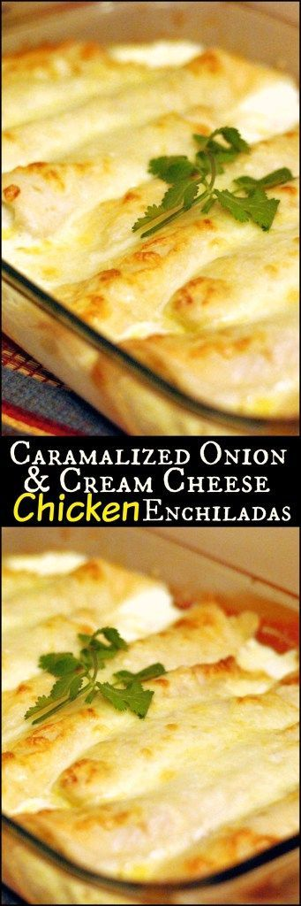 These Caramelized Onion & Cream Cheese Chicken Enchiladas are one of the best Mexican dishes in the world!  Crazy good comfort food!  Break out the stretchy pants!  It's WORTH IT!!!!!