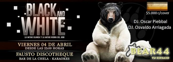 FIESTA BLACK AND WHITE BEAR44 - 04 DE ABRIL