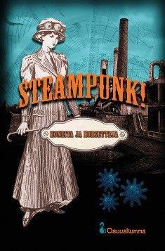 Koneita, kummaa ja kohteliasta  Tieteis-, fantasia- ja kauhukirjallisuuden alalajeja on pilvin pimein. Tässä esitellään kolme koneellista, kummallista ja kohteliasta: steampunk, uuskumma ja fantasy of manners.