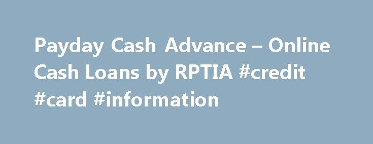Payday Cash Advance – Online Cash Loans by RPTIA #credit #card #information http://credit.remmont.com/payday-cash-advance-online-cash-loans-by-rptia-credit-card-information/  #loan bad credit # Cash Advance Loans Until Payday When you find yourself short on money and payday is too Read More...The post Payday Cash Advance – Online Cash Loans by RPTIA #credit #card #information appeared first on Credit.
