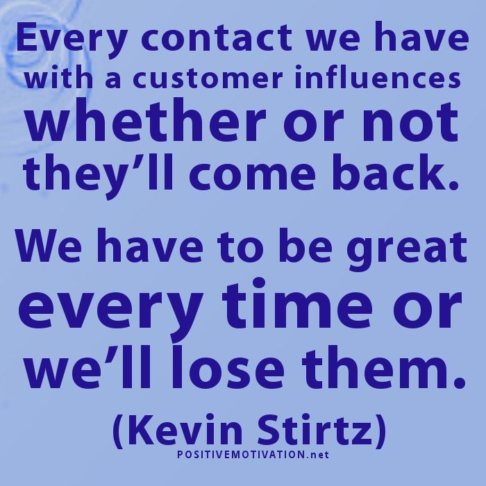 customer service quoteswe have to be great everytime