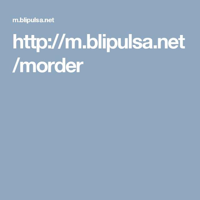 http://m.blipulsa.net/morder
