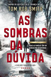 Sinfonia dos Livros: Opinião | As Sombras da Dúvida | Tom Rob Smith
