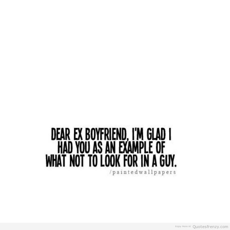 the best humor dear ex bf quotes - Google Search