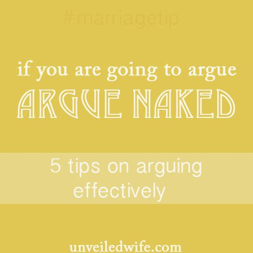 Five Tips on Arguing Effectively --- (This article is in no way trying to diminish the significance of a quarrel – because the truth is some arguments are serious and carry deep wounds.  Such instances need to be handled with sincere prayer and/or the […]… Read More Here http://unveiledwife.com/five-tips-on-arguing-effectively/ #marriage #love