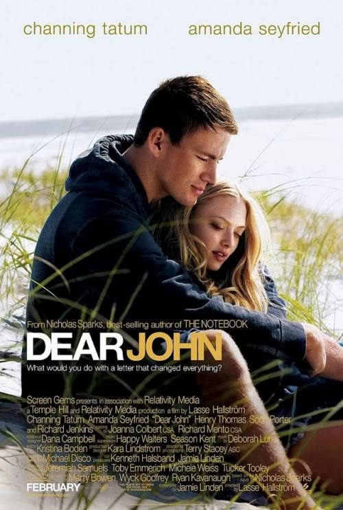 Dear John  (Drama) Rating: 5/5 love love love this movie.... im watching this movie as i type this.... hehe