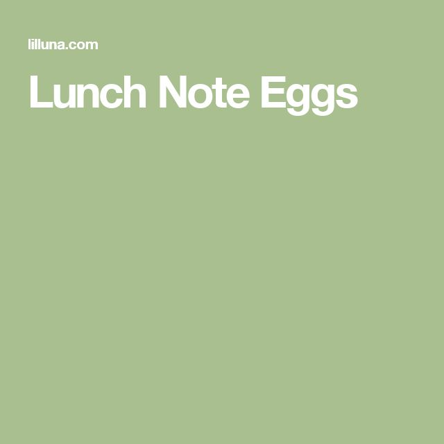 Lunch Note Eggs