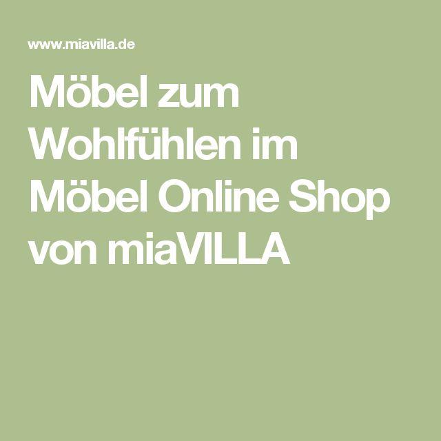Möbel zum Wohlfühlen im Möbel Online Shop von miaVILLA