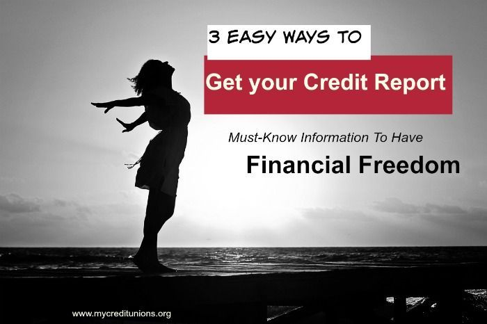 3 Ways on How to get a Credit Report! Your Financial Freedom starts with understanding your debt, credit and what you owe. Get your Annual Credit Report to understand credit.