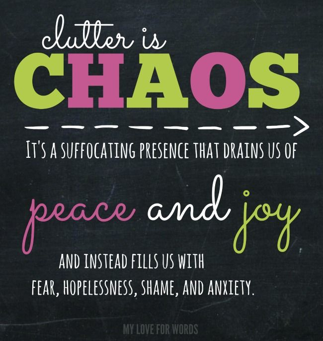 504 best organize quotes images on pinterest words for Best way to get rid of clutter
