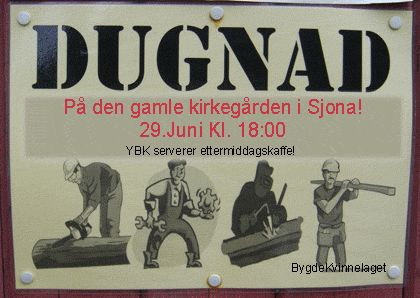 "Dugnad is a term used for voluntary work for the local society, usually in form of outdoor spring cleaning, gardening, building a barn or a playground for kids. The word ""dugnad"" was chosen as Norwegian national word in 2004."