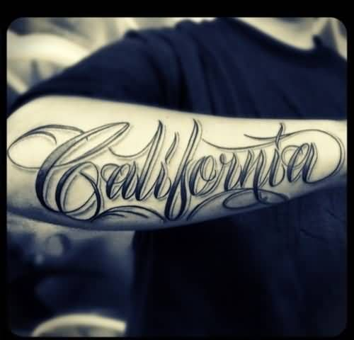 California Name Tattoo On Right Arm