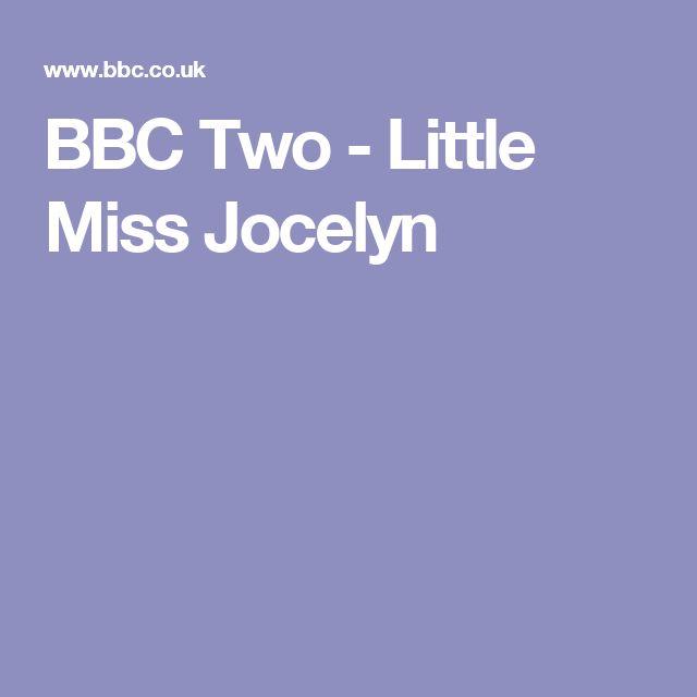BBC Two - Little Miss Jocelyn