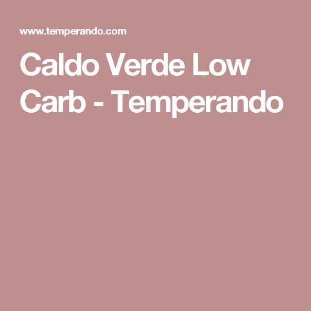 Caldo Verde Low Carb - Temperando