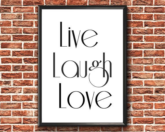 Live Laugh Love Print  Inspirational Quote  Live Laugh Love