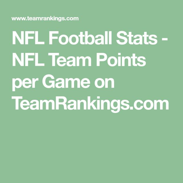 NFL Football Stats - NFL Team Points per Game on TeamRankings.com