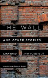Six stories from the Holocaust and East Germany by the late Jurek Becker, translated into English for the first time.