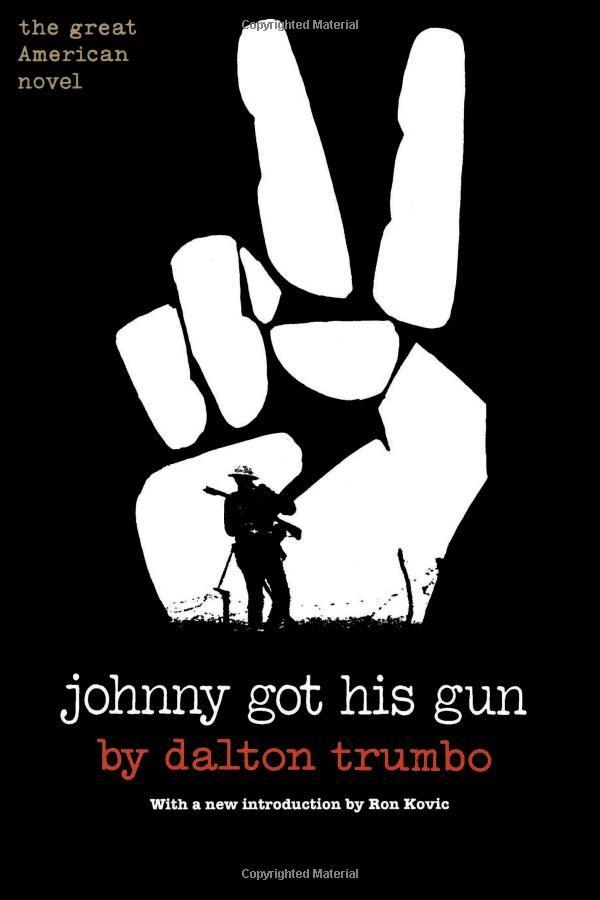 Amazon.com: Johnny Got His Gun (9780806528472): Dalton Trumbo: Books