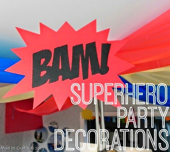 Homemade Superhero Party Decorations - Mad in Crafts