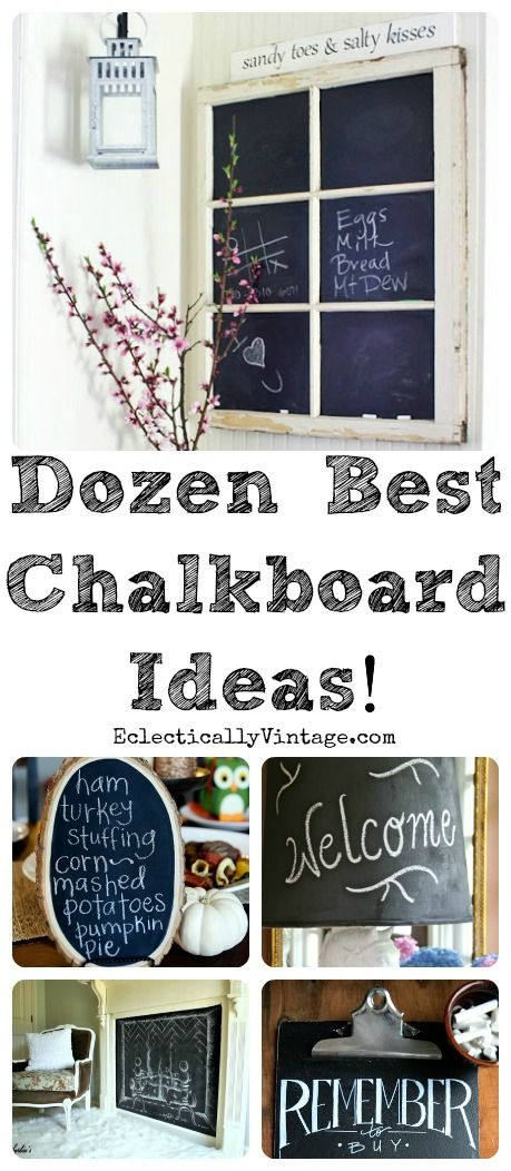 12 Best #Chalkboard Ideas plus tips and tricks for creating your own unique chalkboard art!  eclecticallyvintage.com
