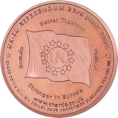 IN Side of 2016 UK EU Referendum Copper Medallion REMAIN - BETTER TOGETHER - UNITED - STRONGER IN EUROPE