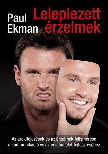 Paul Ekman: Leleplezett érzelmek