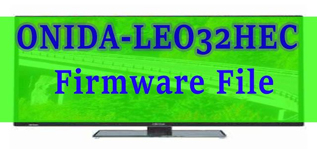 ONIDA LEO32HEC firmware file USB updater 100% working file