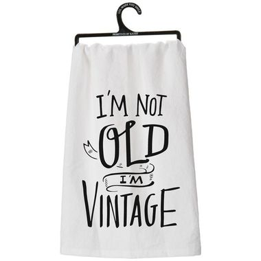 "Primitives By Kathy I'm Not Old I'm Vintage Black & White Tea Towel 28"""" x 28"""""