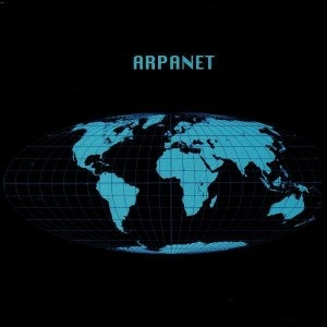 ARPANET- The Advanced Research Projects Agency Network was one of the world's first operational packet switching networks,and the groundwork of what was to become the global Internet. (Nick Eagan)  2nd block  1/17/2014