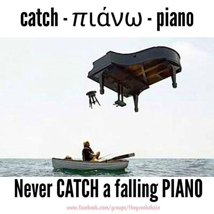 Never CATCH a falling PIANO  Greek Mnemonic Greek language Greek word Greece https://www.facebook.com/groups/thegreekchain