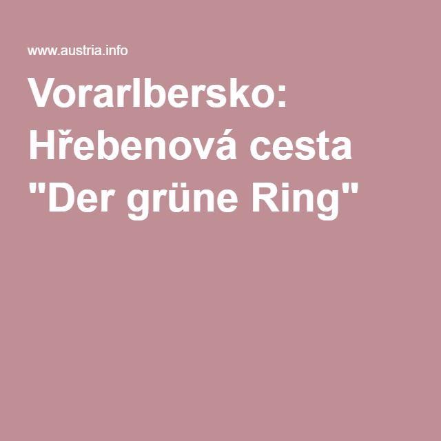 "Vorarlbersko: Hřebenová cesta ""Der grüne Ring"""
