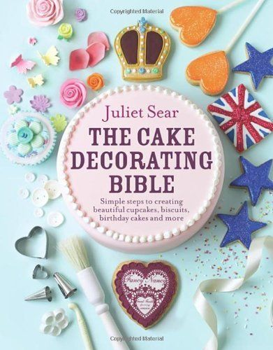 The Cake Decorating Bible: Simple steps to creating beautiful cupcakes, biscuits, birthday cakes and more by Juliet Sear, http://www.amazon.co.uk/dp/0091946689/ref=cm_sw_r_pi_dp_ehpgrb03YG10R