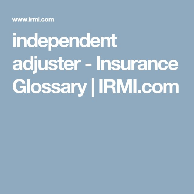 how to become an independent insurance adjuster