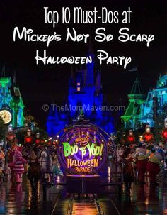 Top 10 Must Dos at Mickey's not so scary Halloween Party at Walt Disney World Magic Kingdom