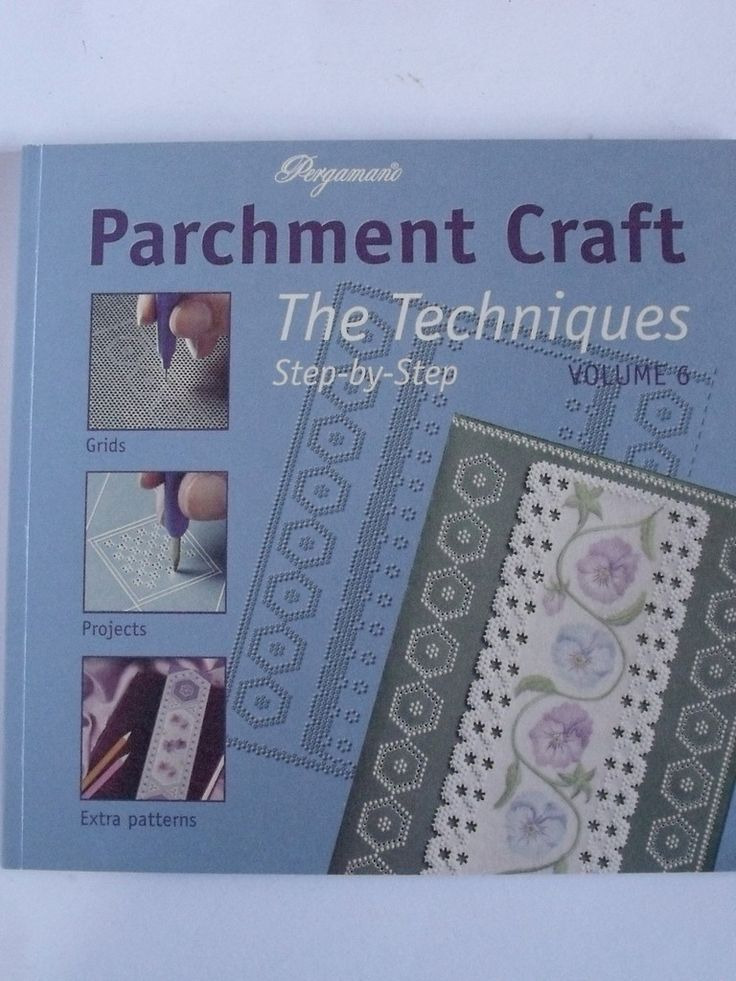 Parchment Craft The Techniques Volume
