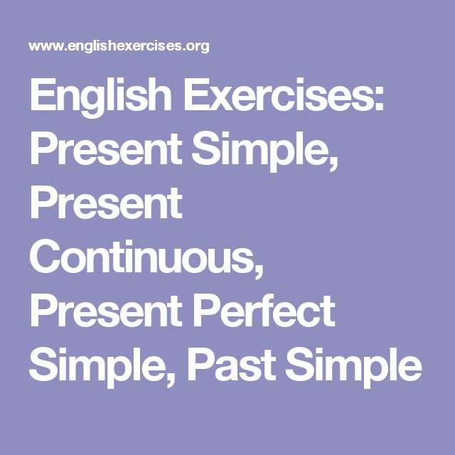 English Exercises Present Simpe: English Exercises: Present Simple, Present Continuous