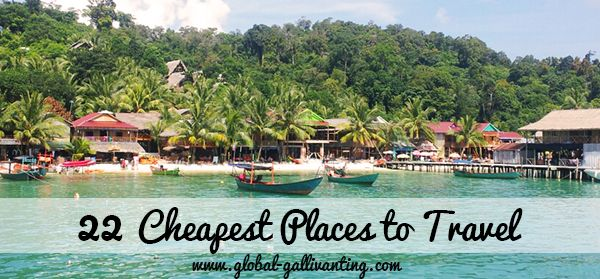 22 Cheapest Places to Travel.  For more travel news like us on www.facebook.com/bestravelvideo