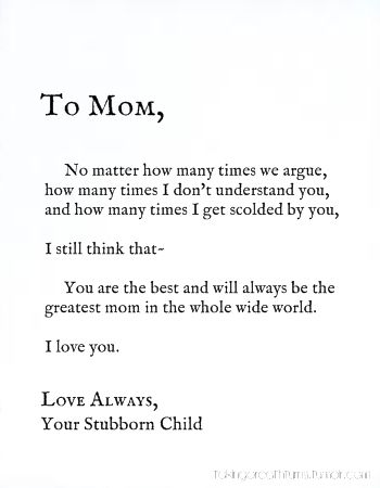 """ To Mom, No Matter How Many Times We Argue, How Many Times. I Don't Understand You, And How Many Times I Get Scolded By You…."
