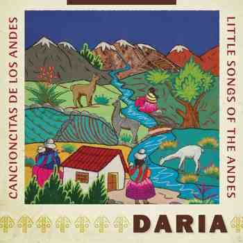 Cancioncitas De Los Andes/Little Songs Of The Andes by DARIA is a digital CD sharing authentic music from the Andes performed on traditional instruments.  The cd includes the most famous song from that region; El Condor Pasa, along with 5 other songs from this historic area of the world.