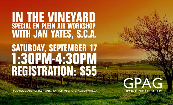 IN THE VINEYARD: SPECIAL PLEIN AIR WORKSHOP With Jan Yates Saturday, September 17, 2016 1:30pm-4:30pm 1 Session $55 Registration Members receive 10% off   The rich warm fall colours are here for a very short time-let's get outdoors and paint them! We will work on location -'en plein air'- among  vineyards with a  big open sky and escarpment view.  This afternoon workshop is enjoyable for those with minimal art-making experience as well as more seasoned artists.