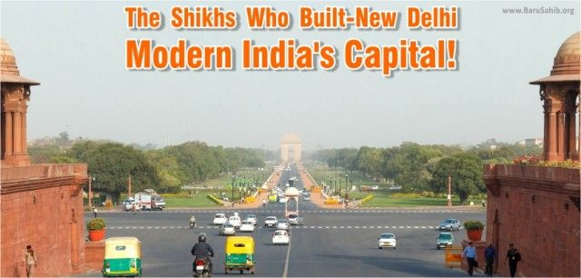 The Sikhs Who Built New Delhi, Modern India's Capital
