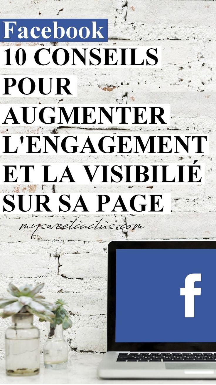 Comment augmenter la visibilité et l'engagement de sa page Facebook ? Voici 10 conseils pour gagner en efficacité. #blog #facebook #entreprise #réseauxsociaux #astuces #conseils