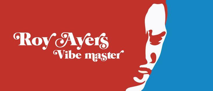 RA: Roy Ayers: Vibe master