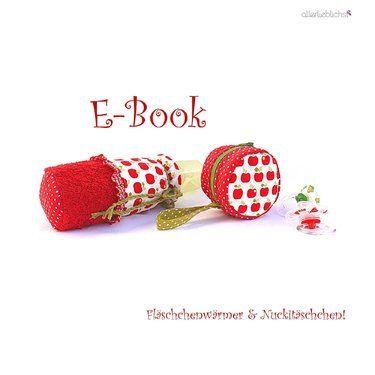 EBook,Schnitt,Fläschchenwärmer+Nuckitäschchen!  by #allerlieblichst