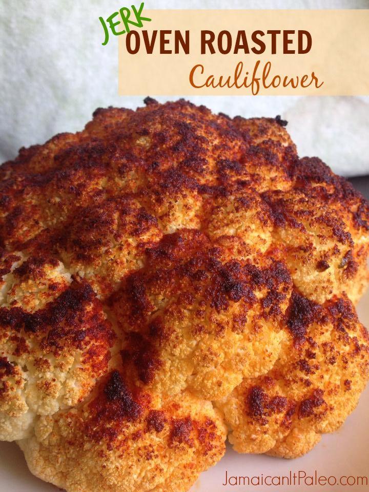 Jerk Oven Roasted Cauliflower: WHOLE Roasted Cauliflower Head PALEO