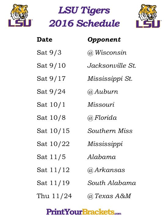 Printable LSU Tigers Football Schedule 2016 https://www.fanprint.com/licenses/akron-zips?ref=5750 https://www.fanprint.com/licenses/akron-zips?ref=5750