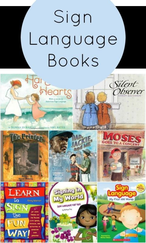 Sign Language Books~Variety of books featuring sign language. Includes fiction stories featuring sign language, stories with characters who are deaf, and instructional sign language books for kids