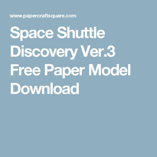 22 best blueprint types images on pinterest model building space shuttle discovery ver3 free paper model download malvernweather Images